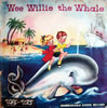 Wee Willie The Whale